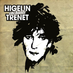 higelin-enchante-trenet